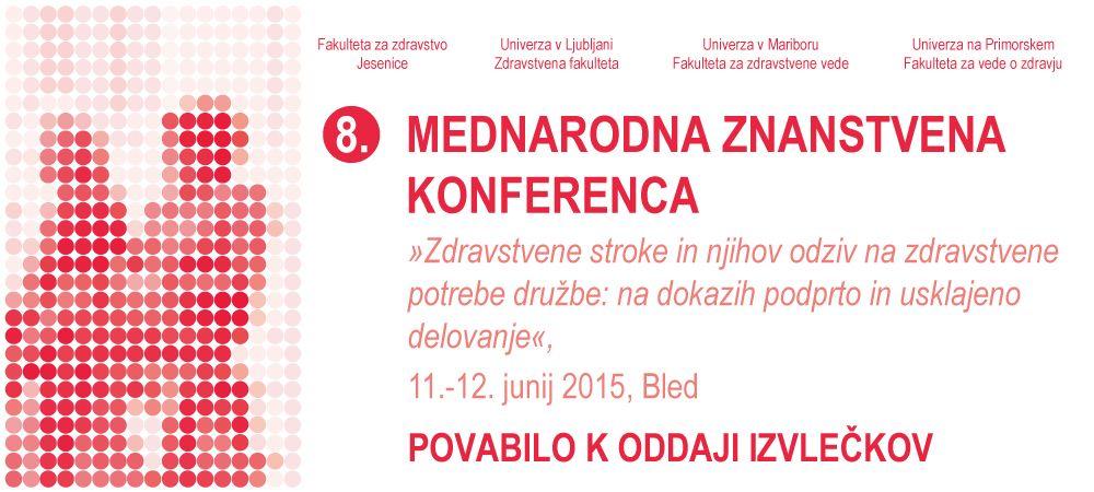 8. mednarodna znanstvena konferenca – BLED 11.-12. 6. 2015